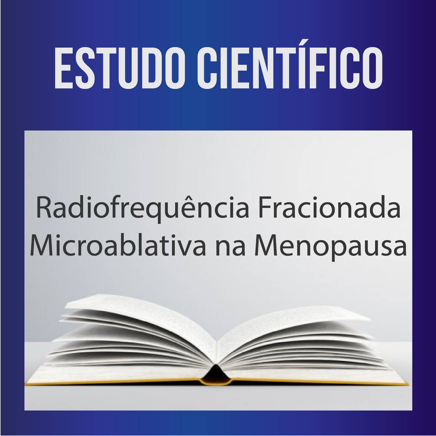 Radiofrequência Fracionada Microablativa na Menopausa